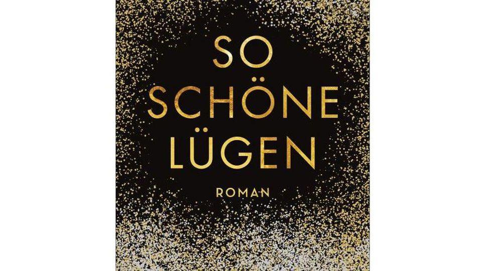 """Buch """"So schöne Lügen"""""""