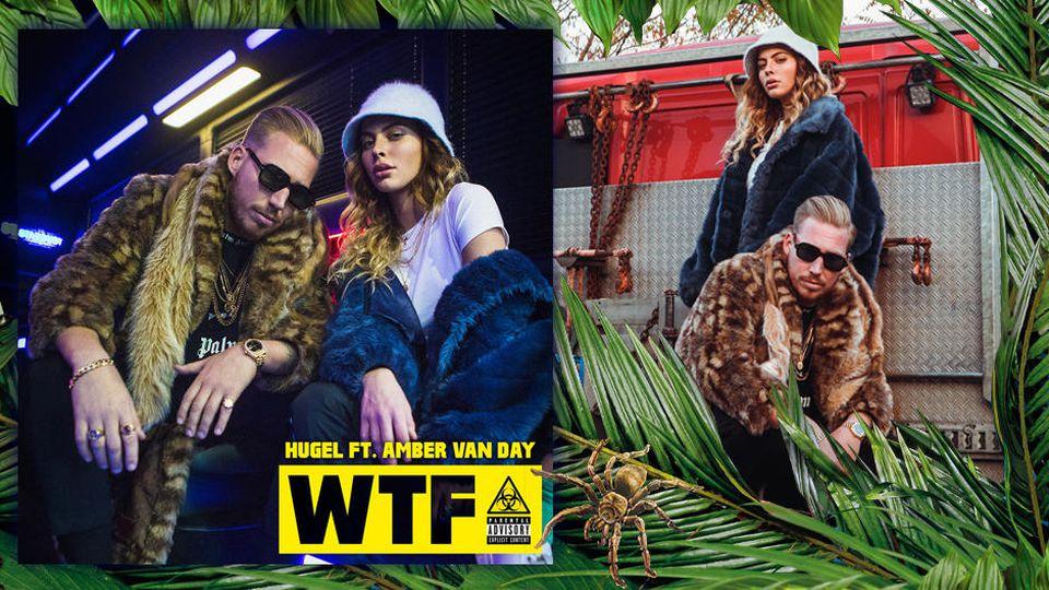 """""""WTF"""" von Hugel feat. Amber van Day ist der Dschungelsong 2019."""