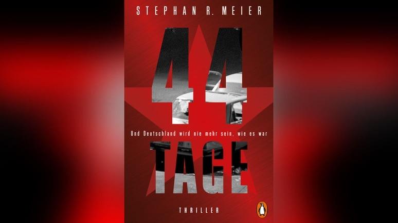 44 Tage von Stephan R. Meier