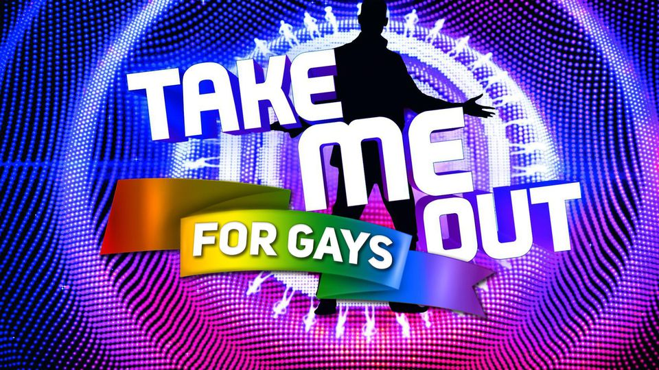 Take Me Out - For Gays