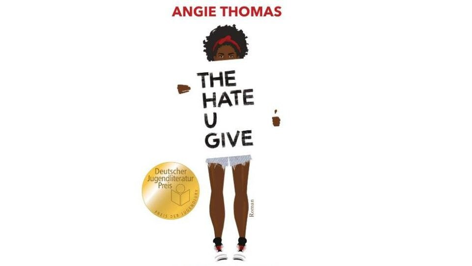 """Buch """"The Hate U Give"""""""