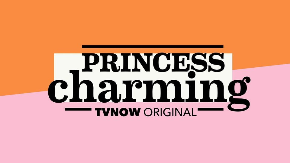 """Princess Charming"" läuft 2021 bei TVNOW."