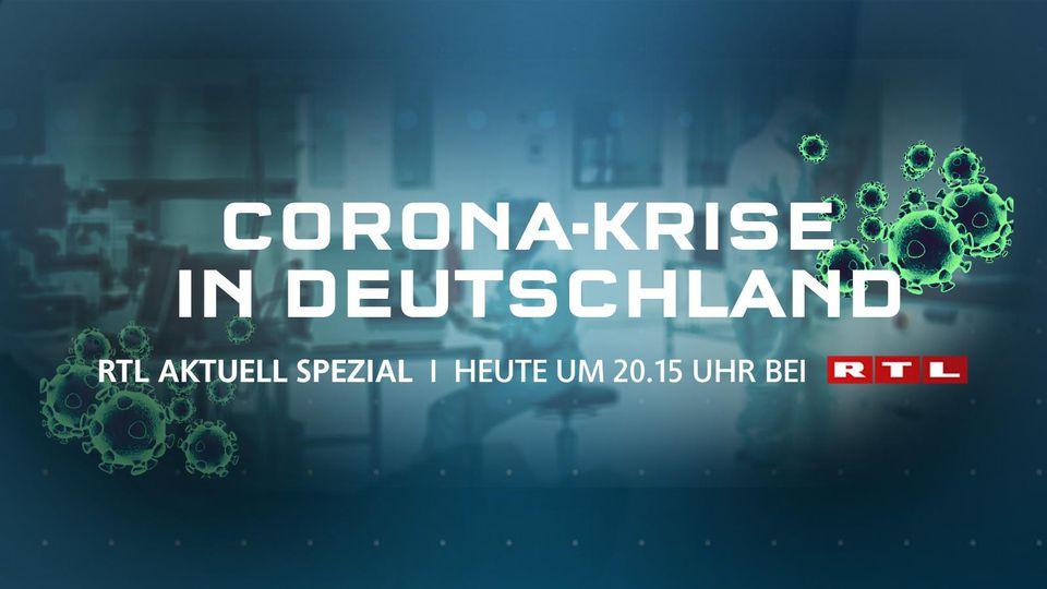 """""""RTL Aktuell Spezial"""": Sondersendung zur Corona-Krise in Deutschland"""