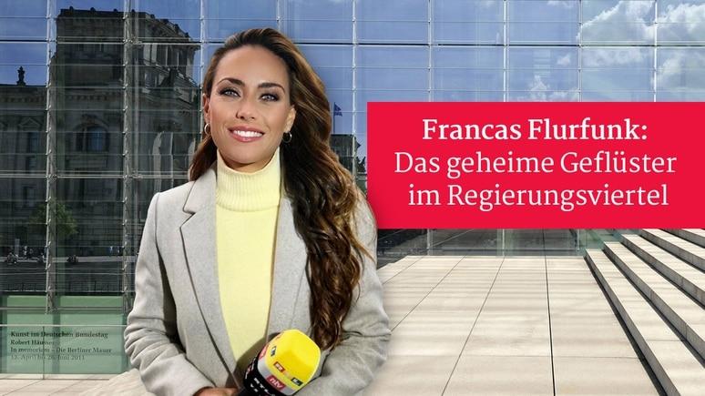 Francas Flurfunk - die politische Kolumne von Franca Lehfeldt für RTL.de