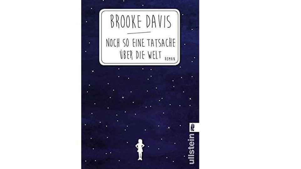 """""""Noch so eine Tatsache über die Welt"""" von Brooke Davis"""